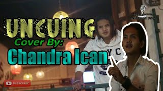 UNCUING Hendy Restu _COVER By Chandra Ican