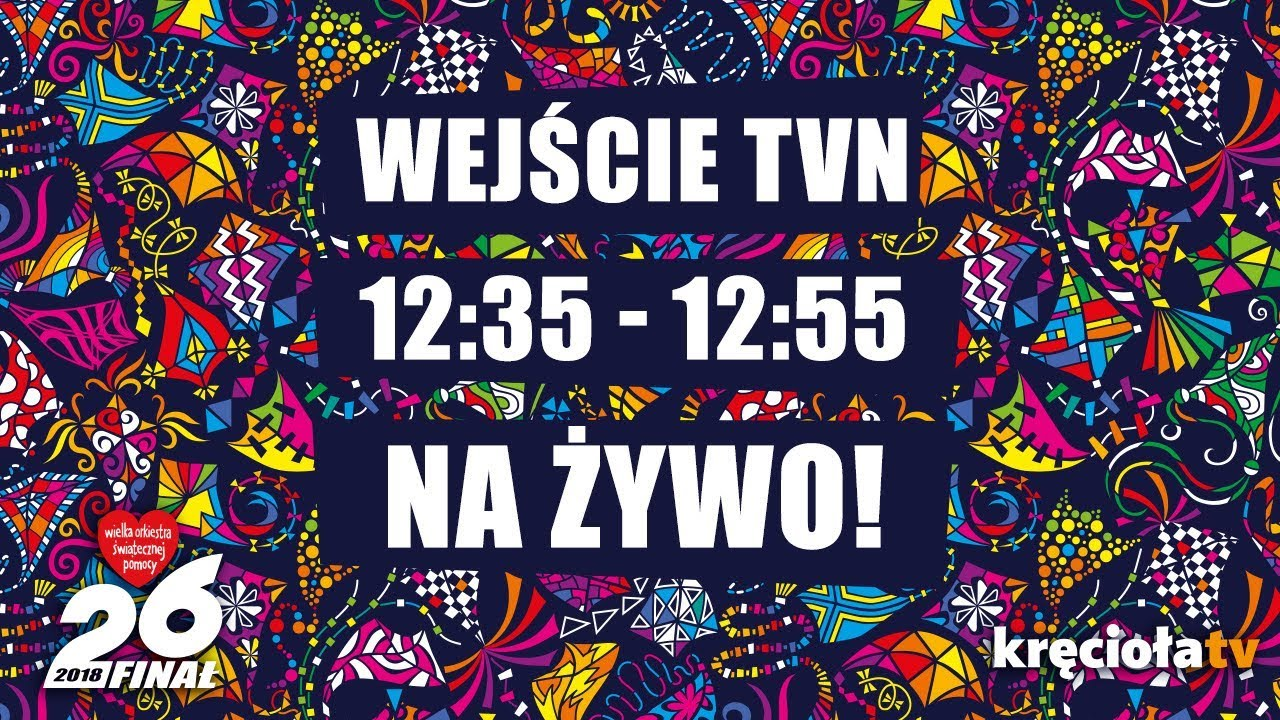 26. Finał WOŚP na żywo! TVN – 12:35 – 12:55