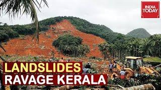Kerala Flood Fury : 85 Dead & 53 Missing As Landslides Ravage State, 2.5 Lakh People In Relief Camps