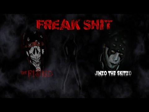 The Fi3nd- Freak Shit(Ft. Jinzo)