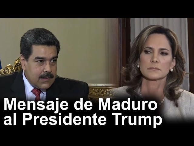 Mensaje del Gobernante de Venezuela, Nicolás Maduro, al Presidente Trump