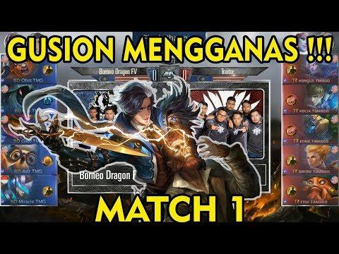 Baru Liat Gusion Se GG ini !!! Borneo Dragon vs Traitor Match 1 MPL MY/SG S2 2018