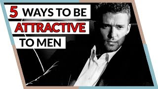 5 Scientific Ways To Be More Attractive To Men