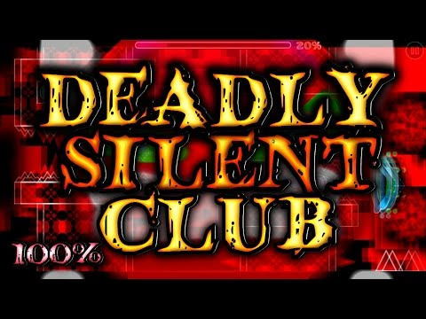 Geometry Dash - DEADLY SILENT CLUB 100% - Hardest Impossible Level (13-09-15)