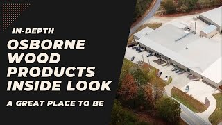 Take an inside look at Osborne Wood Products