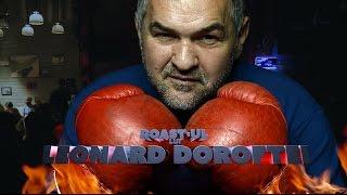 Roast-ul lui Leonard Doroftei