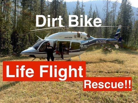 Life Flight Rescue on a Dirt Bike Trip?? Are you Prepared??