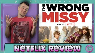 The Wrong Missy Netflix Movie Review