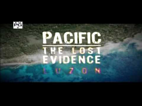 (1/5) Pacific Lost Evidence Luzon World War II
