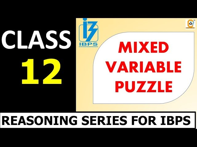 IBPS PO PRELIMS - CLASS 12 - MIXED VARIABLE PUZZLE - Watch All Classes  #PUZZLEMASTER