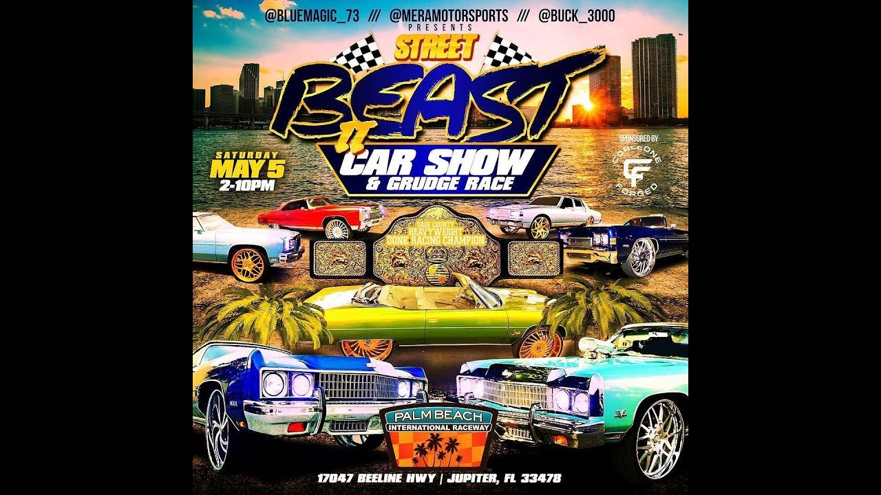 Street Beast Cars Show And Grudge Racing YouTube - Car show jupiter fl