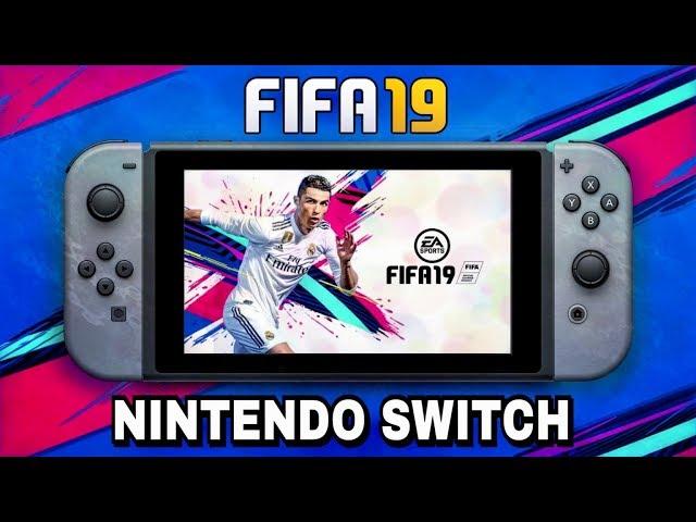 FIFA 19 - NOVEDADES DEL JUEGO PARA NINTENDO SWITCH