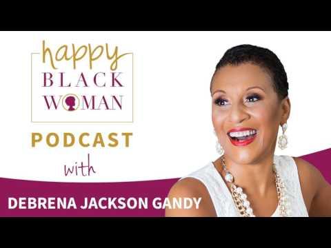 HBW078: Debrena Jackson Gandy, Personal Transformation For Black Women
