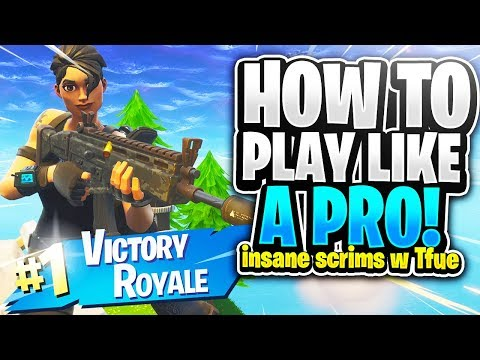 HOW TO PLAY LIKE A PRO! INSANE Scrims with Tfue! Fortnite Battle Royale