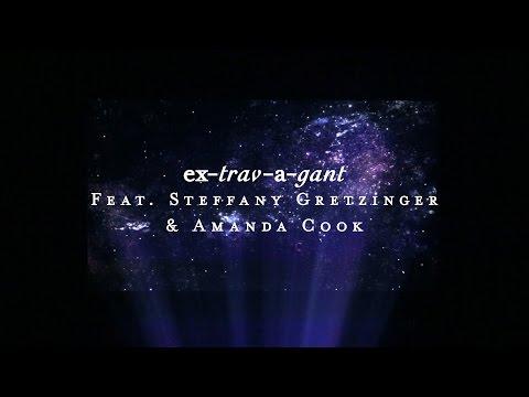 Extravagant (Lyric Video) - Steffany Gretzinger + Amanda Cook   Starlight