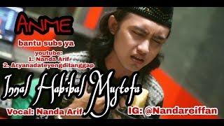 Download Mp3 Solawat Menyentuh Hati  Innal Habibal Mustofa   Nanda Arif Cover