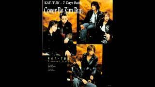 KAT-TUN - 7 days Battle (Kim Bun Cover)