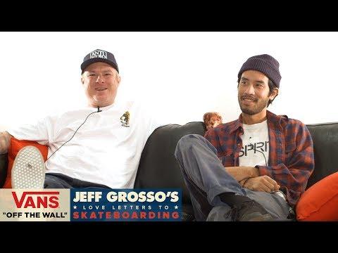 Loveletters Season 8: Unleashed the East- Part 2   Jeff Grosso's Loveletters to Skateboarding   VANS