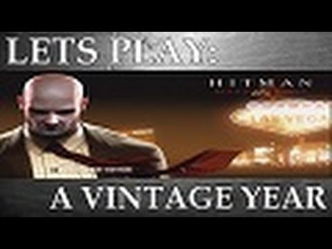 Lets Play: Hitman Blood Money - A Vintage Year (Episode 1)