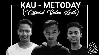 "KAU - METODAY (POP PUNK) ""OFFICIAL VIDEO LIRIK"""