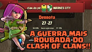 A GUERRA MAIS ROUBADA DO CLASH OF CLANS - Clash of Clans