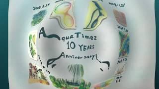 10周年を迎えたAqua Timezへ感謝と祝福を祝ってメッセージを 2年前に...