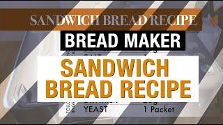 Sandwich Bread Recipe using Cu…