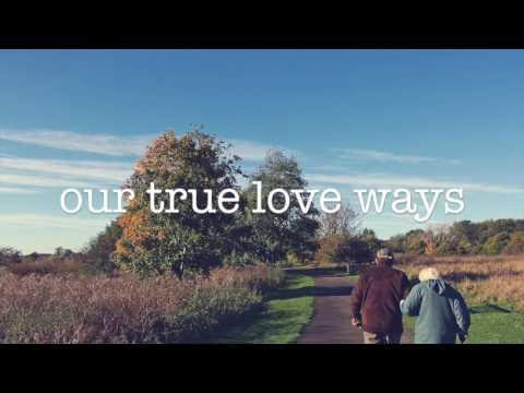 TRUE LOVE WAYS by Peter and Gordon (with lyrics)