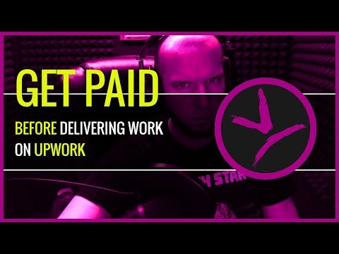 CAN YOU GET PAID Before Delivering Work On Upwork?