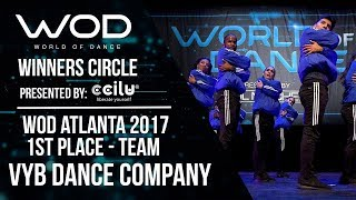 VYB Dance Company | 1st Place Team Division | Winners Circle | World of Dance Atlanta | #WODATL17