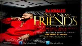 DJ Khaled - No New Friends ft. Drake, Rick Ross & Lil Wayne [HQ/CD Quality]
