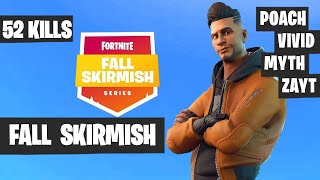 Fall Skirmish [GREAT GAME] - 52 Kills - Poach, Vivid, Myth, Zayt - Fortnite Squad Goals Highlights