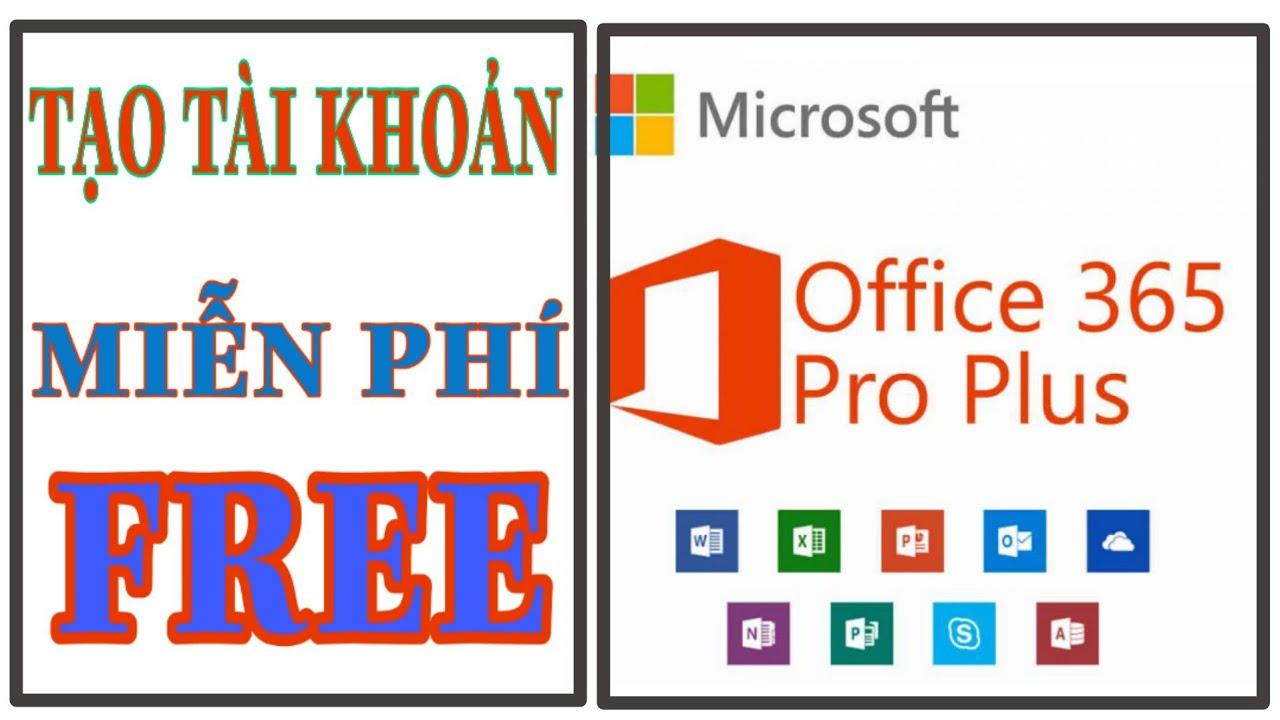 Tạo tài khoản Microsoft 365 miễn phí để học trực tuyến cho GV và HS