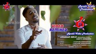 Rathnaththare Pihitai Remix Video Song - Randil Video Production - Samith Sirimanna