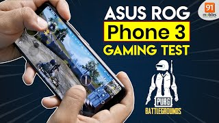 ASUS ROG Phone 3: PUBG Gaming Test