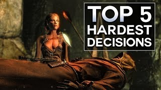 Skyrim - Top 5 Hardest Decisions