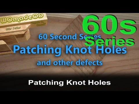 Patching Holes -  60 Second Series
