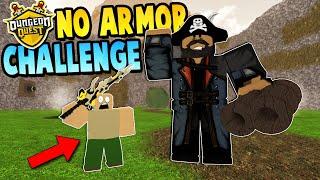 KEINE ARMOR CHALLENGE auf Pirateninsel! Roblox: Dungeon Quest
