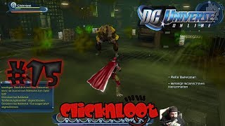 DC Universe Online Gameplay German #15 Neue Power, alte Gegner