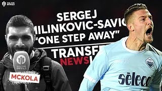"Milinkovic-Savic: ""One Step Away!"" 