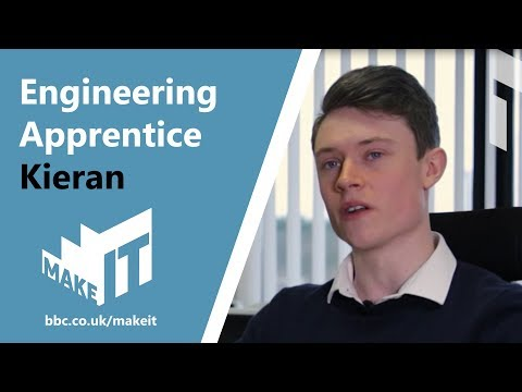 ENGINEERING APPRENTICE - KIERAN | BBC Make It