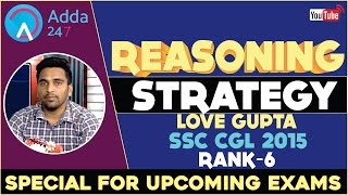 Reasoning Strategy by Love Gupta SSC CGL 2015 (AIR-06) Video