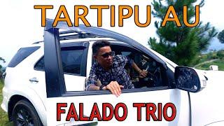 Falado Trio - Tartipu Au (vlog Promo)