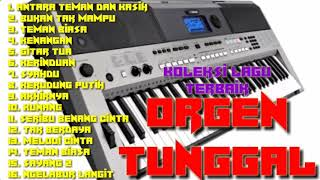 Download ORGEN TUNGGAL KOLEKSI LAGU TERBAIK 2019 Mp3