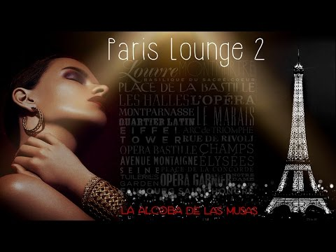Paris Lounge 2 (La Alcoba de las Musas Mix)