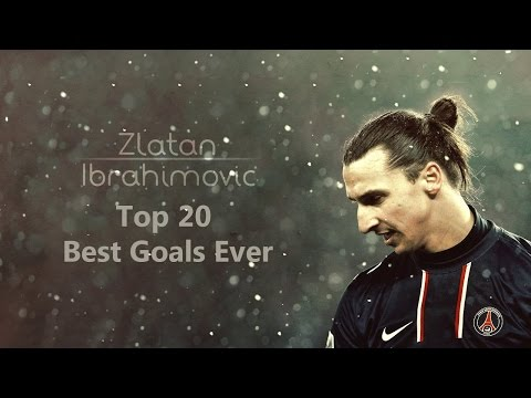 Zlatan Ibrahimovic - Top 20 Best Goals Ever