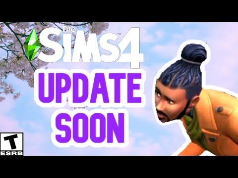 SIMS 4 UPDATE NEXT WEEK- APRIL 2020