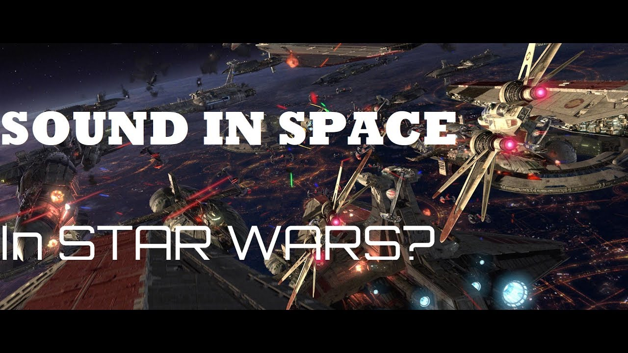 Why do we hear sound in space in Star Wars? - YouTube