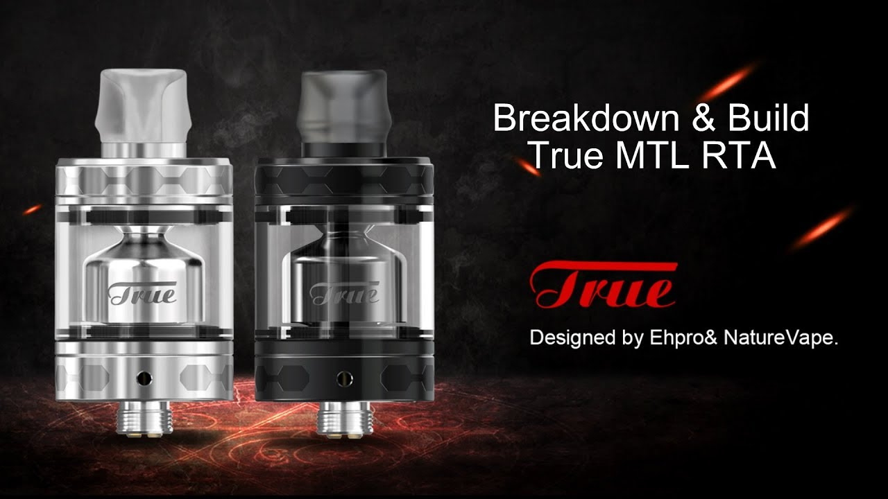 True MTL RTA by Ehpro & Naturevape - RTA - Rebuildables