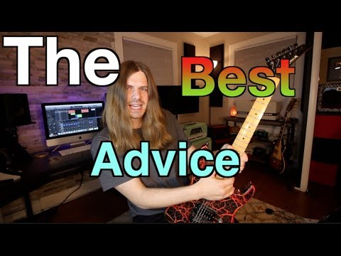 The Best Advice For Guitarists